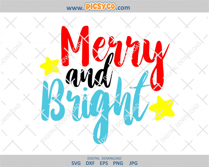Merry And Bright Svg Svg Free Download Christmas Svg Design Christmas File Christmas Cut File Svg Png Picsyco