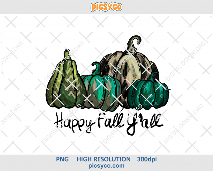 Happy fall yall png, fall, hand drawn digital download file for sublimation print