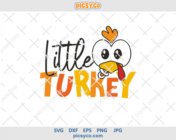 Little Turkey Svg Thanksgiving Svg File For Cutting And Sublimation Print Picsyco